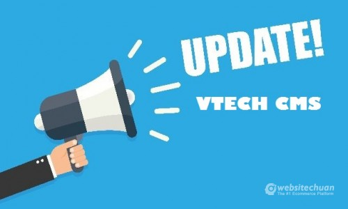 Vtech CMS - Phiên bản cập nhật 4.0.9