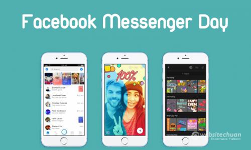 Thêm một tính năng mới của Facebook - Messenger Day