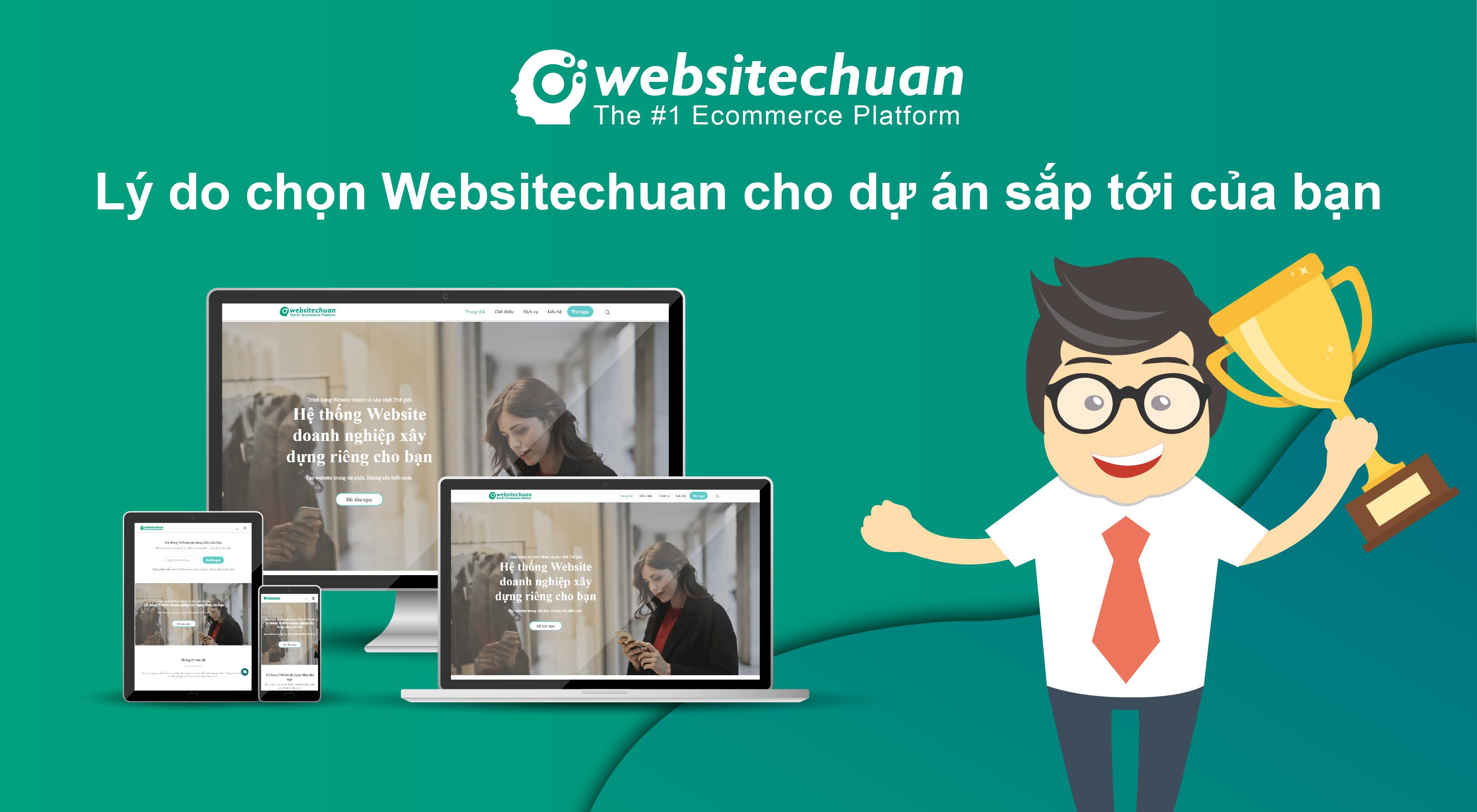lý do chọn websitechuan