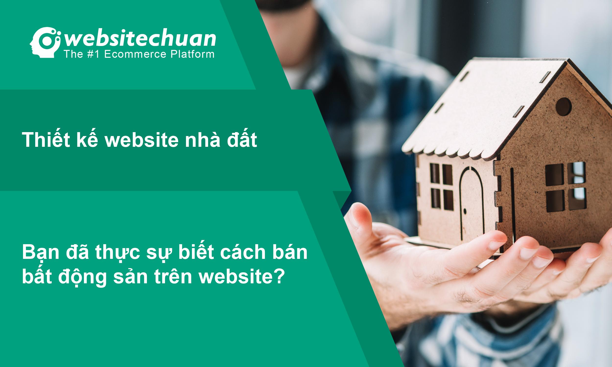 Xây dựng website nhà đất, bất động sản, cách bán bất động sản trên website